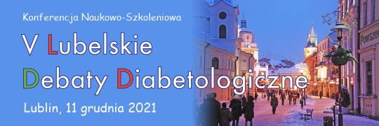 V Lubelskie Debaty Diabetologiczne