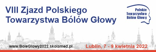 VIII Zjazd Polskiego Towarzystwa Bólów Głowy